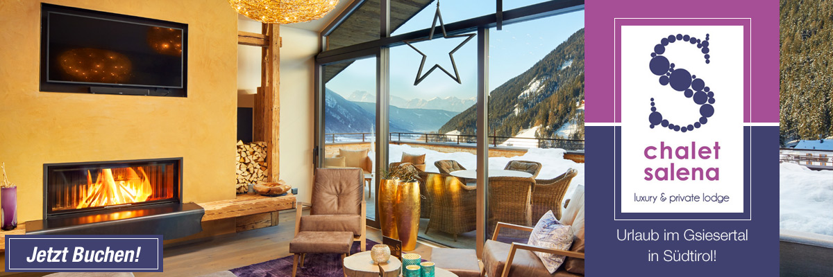 Winterurlaub im Luxus-Chalet Salena in Südtirol